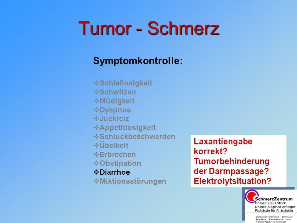 Tumor - Schmerz Symptomkontrolle: Laxantiengabe korrekt