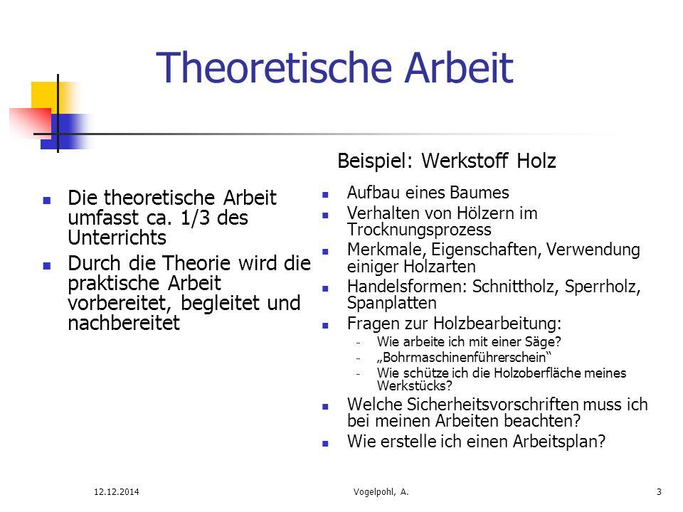 Theoretische Arbeit Beispiel: Werkstoff Holz. Aufbau eines Baumes. Verhalten von Hölzern im Trocknungsprozess.