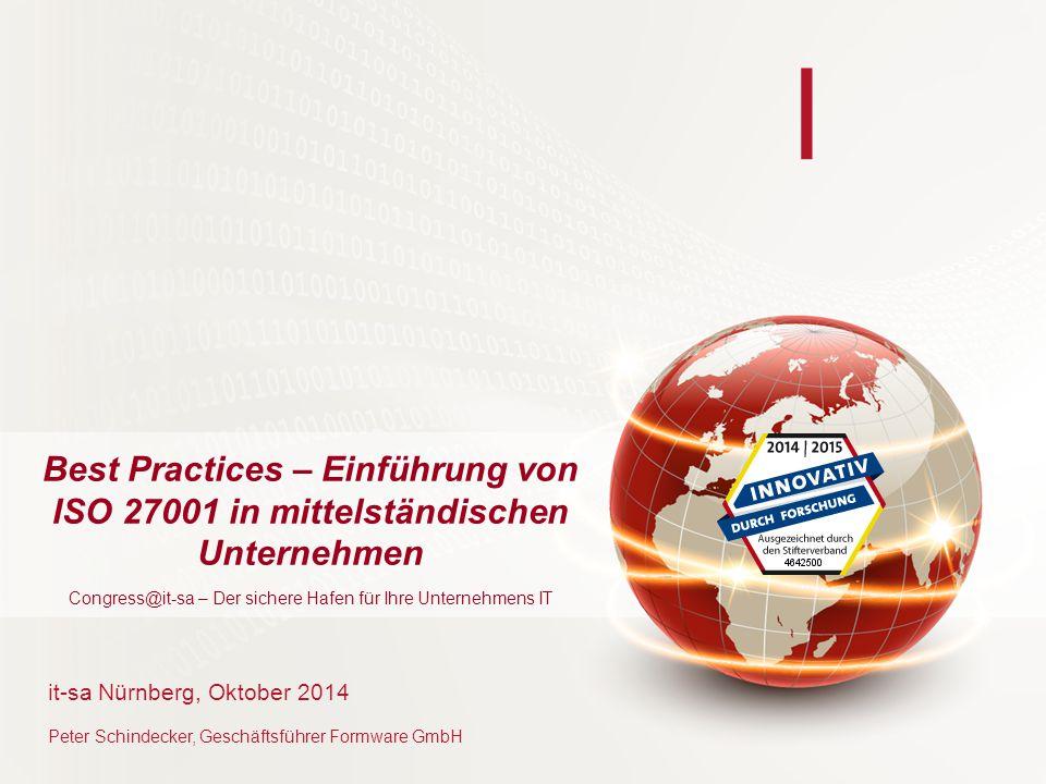 Best Practices – Einführung von ISO 27001 in mittelständischen Unternehmen Congress@it-sa – Der sichere Hafen für Ihre Unternehmens IT