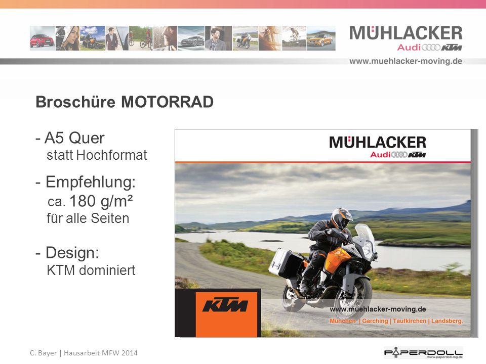 Broschüre MOTORRAD A5 Quer statt Hochformat. Empfehlung: ca. 180 g/m² für alle Seiten.