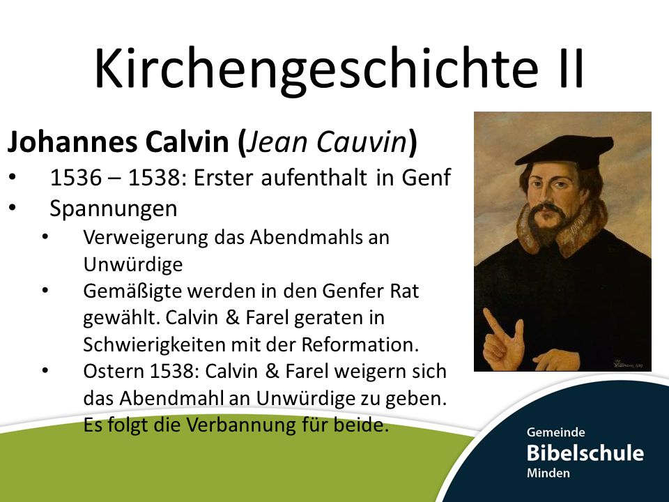 Kirchengeschichte II Johannes Calvin (Jean Cauvin)