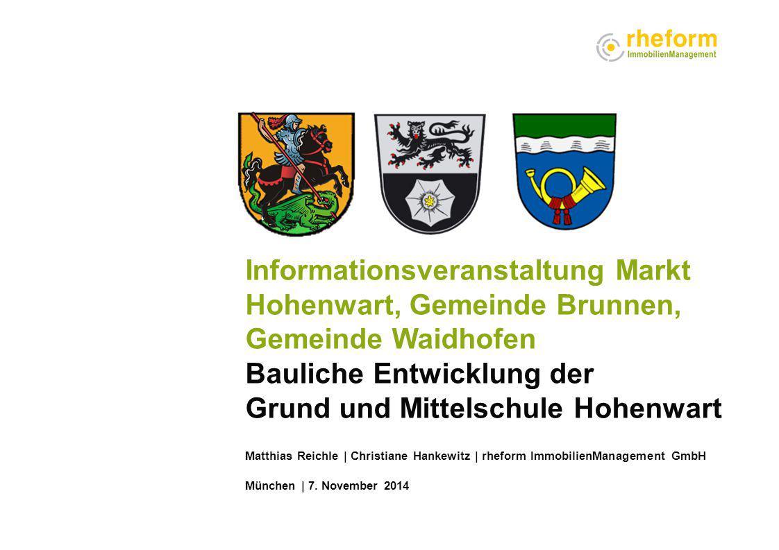 Informationsveranstaltung Markt Hohenwart, Gemeinde Brunnen, Gemeinde Waidhofen Bauliche Entwicklung der Grund und Mittelschule Hohenwart