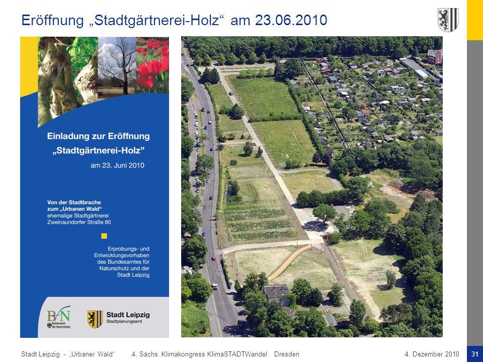 """Eröffnung """"Stadtgärtnerei-Holz am 23.06.2010"""