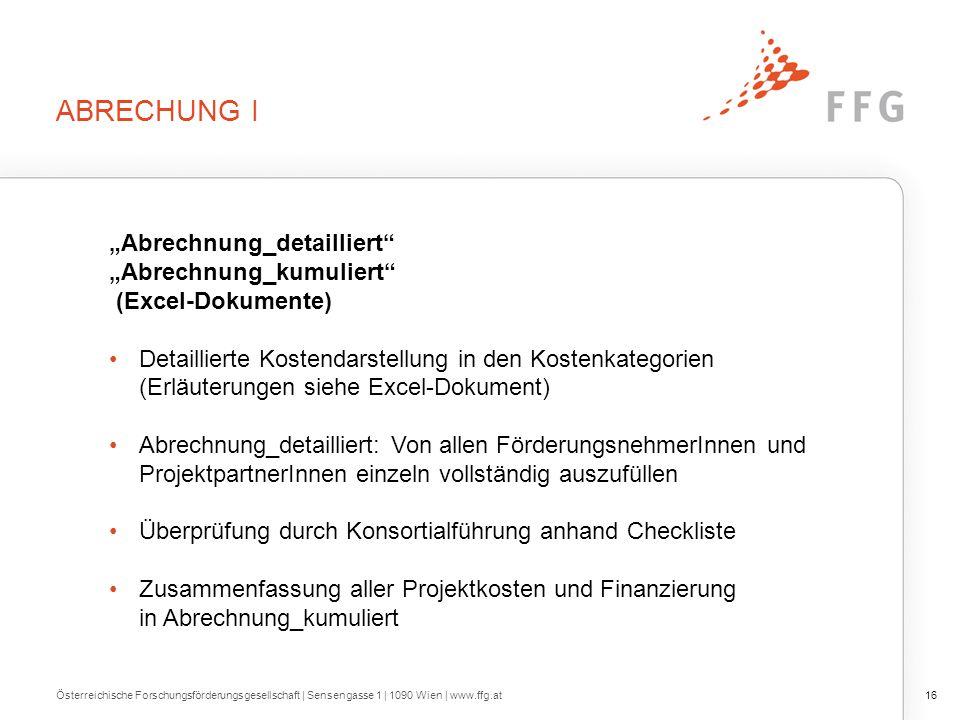 Abrechnung II Berücksichtigung der Richtlinien (Kostenleitfaden, Ausschreibungs- / Instrumentenleitfaden,…)