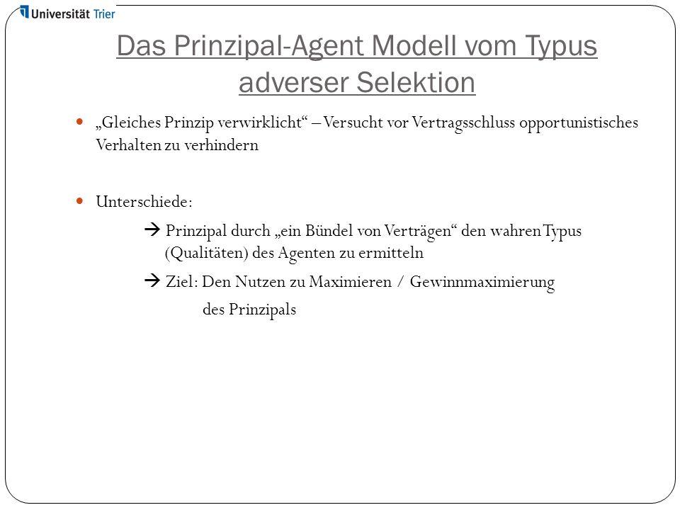 Das Prinzipal-Agent Modell vom Typus adverser Selektion