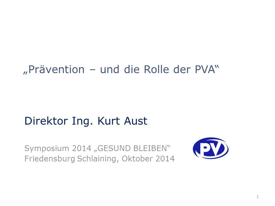 """""""Prävention – und die Rolle der PVA"""