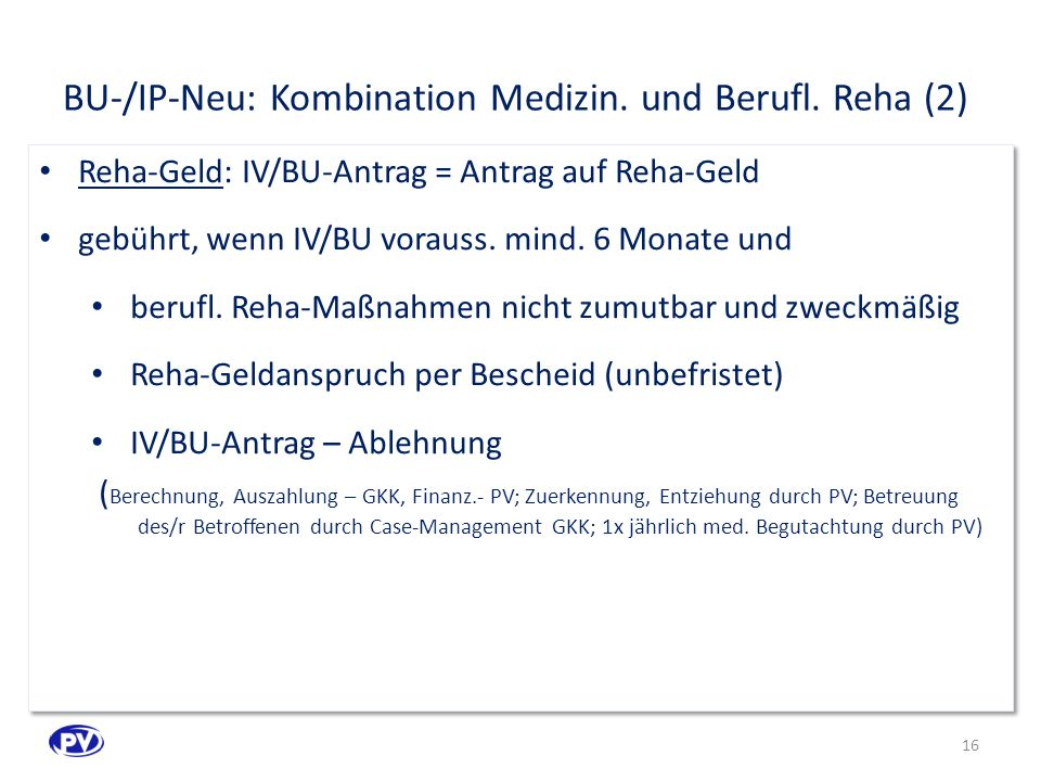 BU-/IP-Neu: Kombination Medizin. und Berufl. Reha (2)