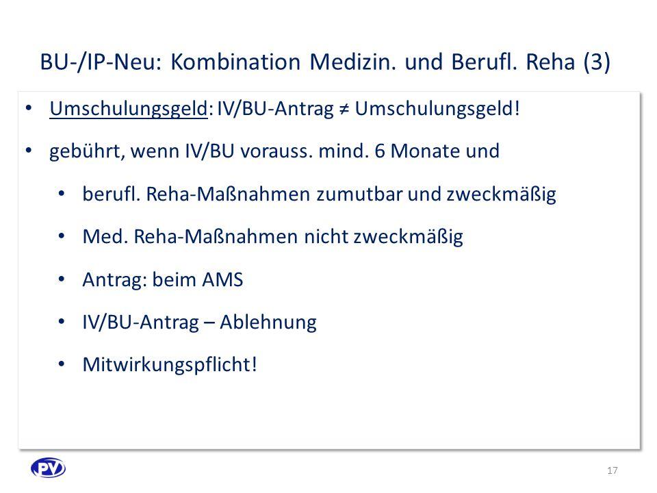 BU-/IP-Neu: Kombination Medizin. und Berufl. Reha (3)