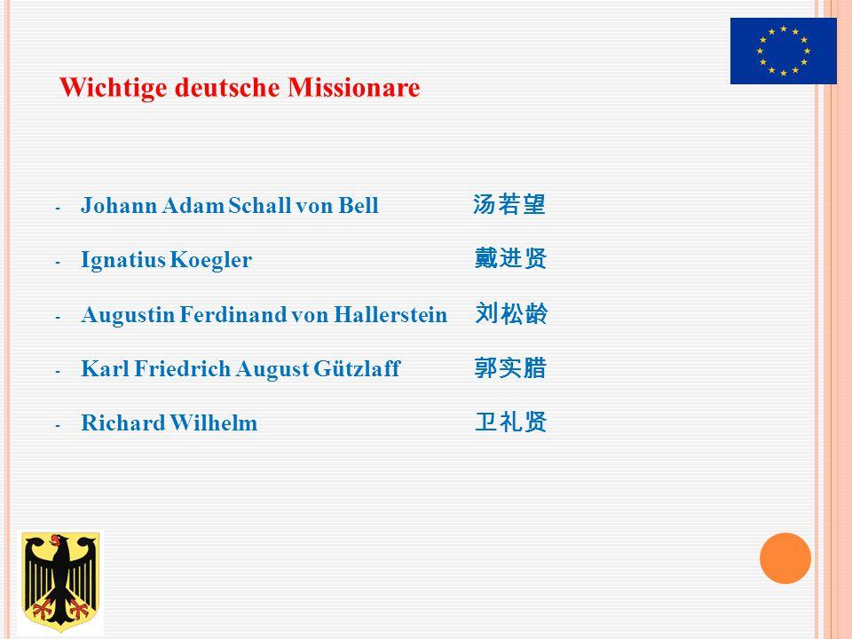 Wichtige deutsche Missionare