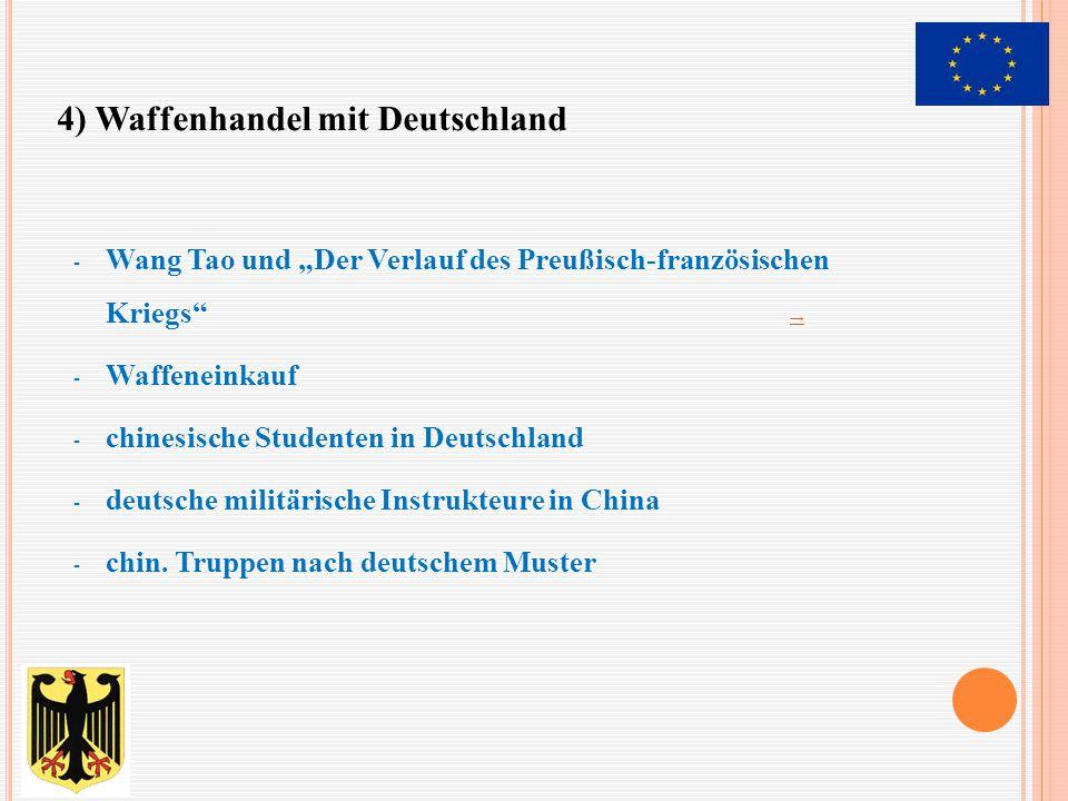 4) Waffenhandel mit Deutschland