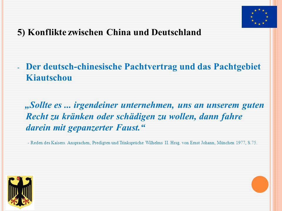 5) Konflikte zwischen China und Deutschland