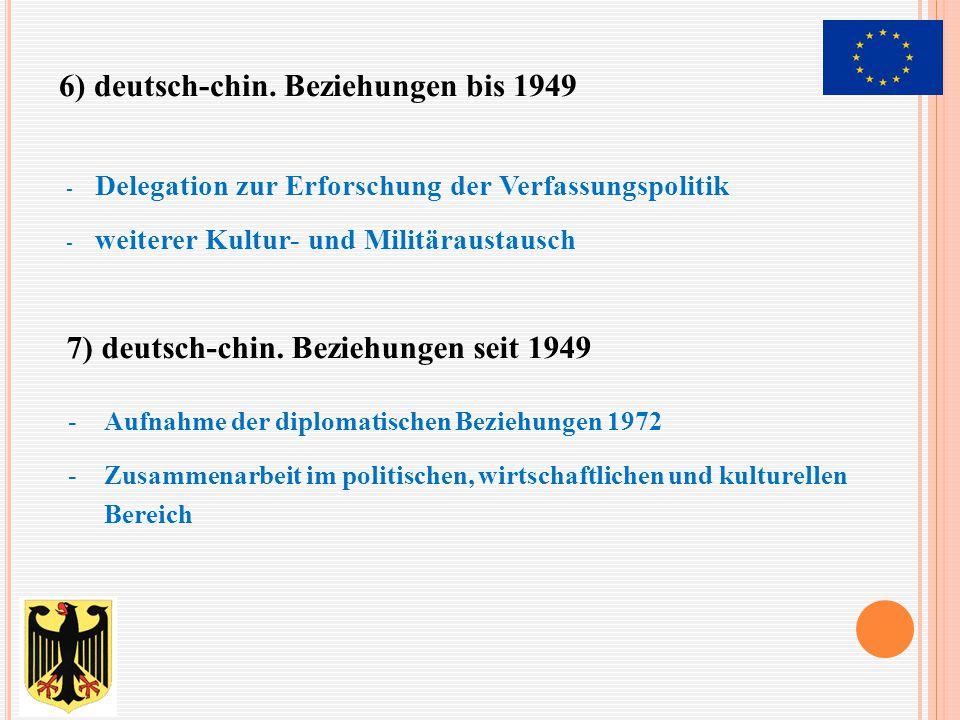 6) deutsch-chin. Beziehungen bis 1949