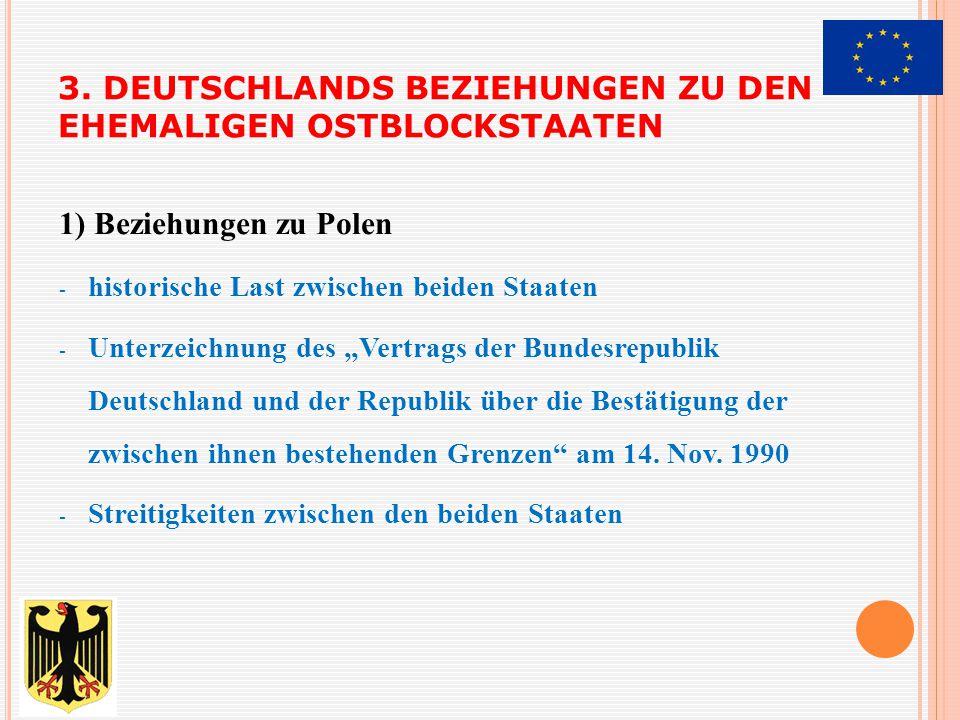 3. Deutschlands Beziehungen zu den ehemaligen Ostblockstaaten