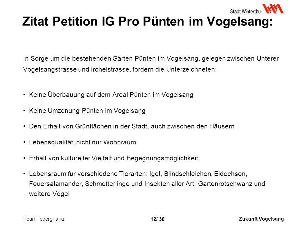 Zitat Petition IG Pro Pünten im Vogelsang: