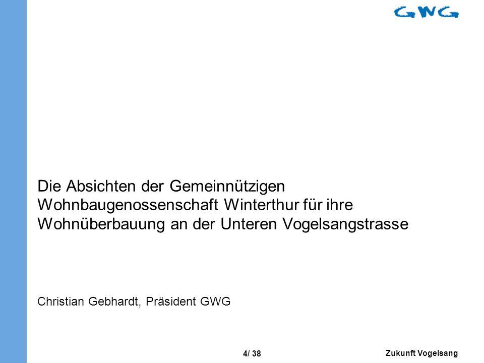 Die Absichten der Gemeinnützigen Wohnbaugenossenschaft Winterthur für ihre Wohnüberbauung an der Unteren Vogelsangstrasse