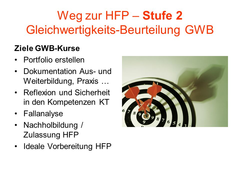 Weg zur HFP – Stufe 2 Gleichwertigkeits-Beurteilung GWB