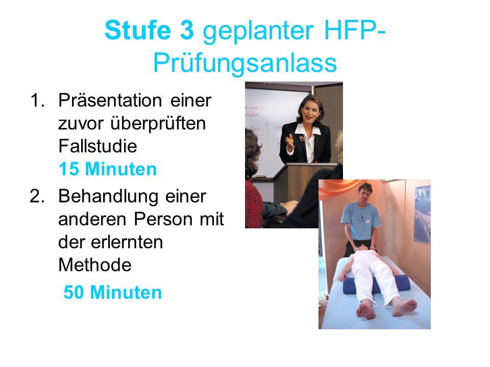 Stufe 3 geplanter HFP- Prüfungsanlass