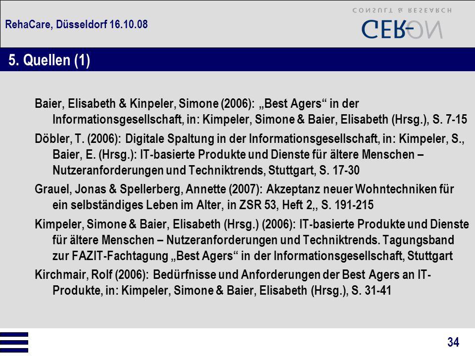 RehaCare, Düsseldorf 16.10.08 5. Quellen (1)
