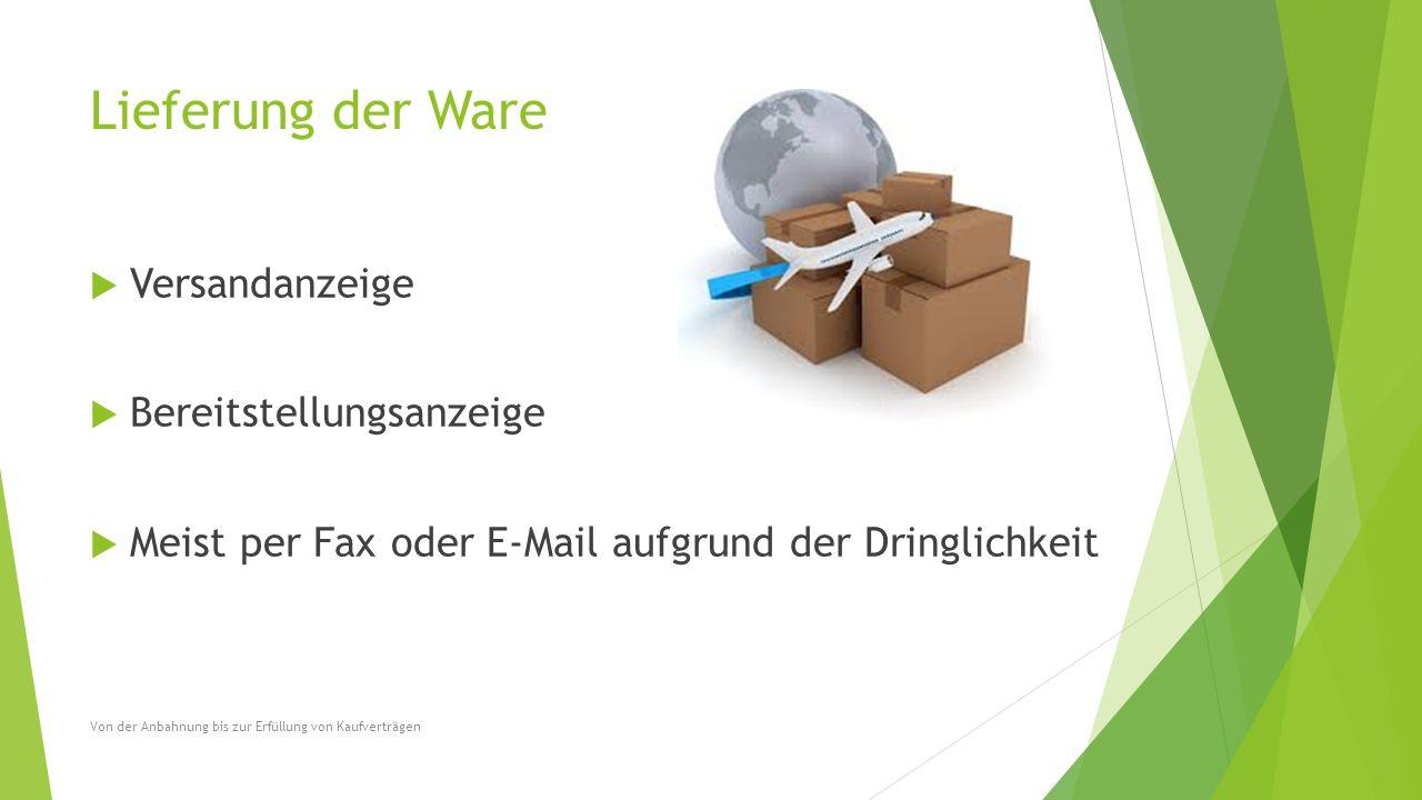 Lieferung der Ware Versandanzeige Bereitstellungsanzeige