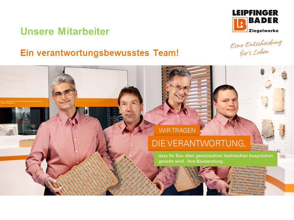 Unsere Mitarbeiter Ein verantwortungsbewusstes Team!