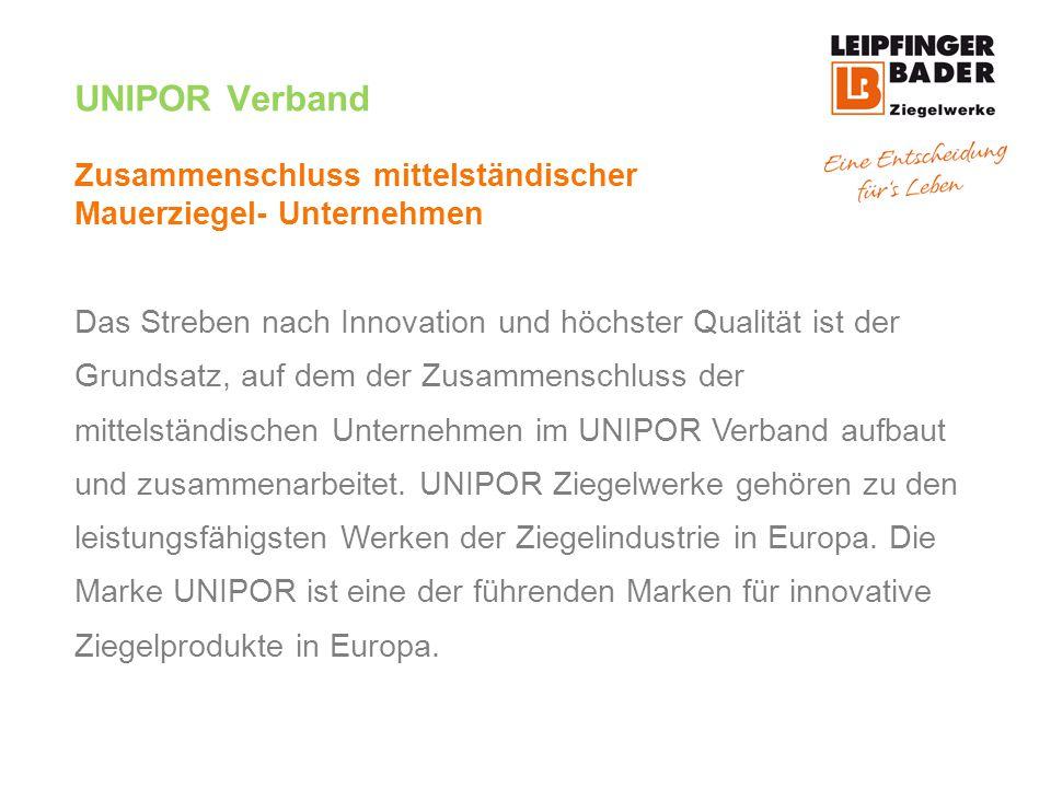 UNIPOR Verband Zusammenschluss mittelständischer Mauerziegel- Unternehmen.