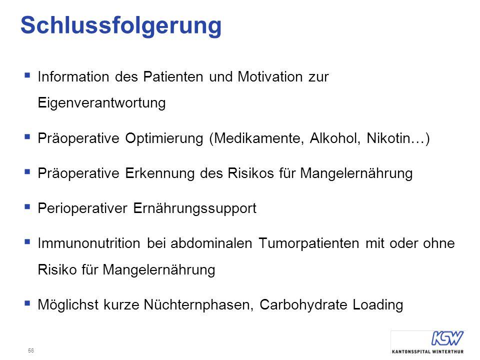 Schlussfolgerung Information des Patienten und Motivation zur Eigenverantwortung. Präoperative Optimierung (Medikamente, Alkohol, Nikotin…)
