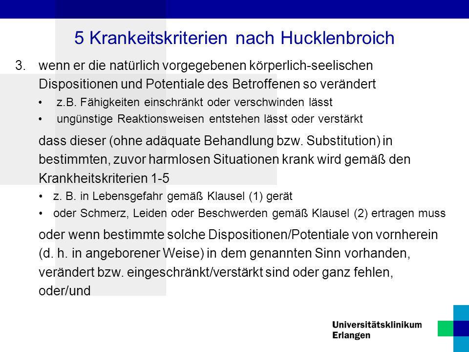 5 Krankeitskriterien nach Hucklenbroich