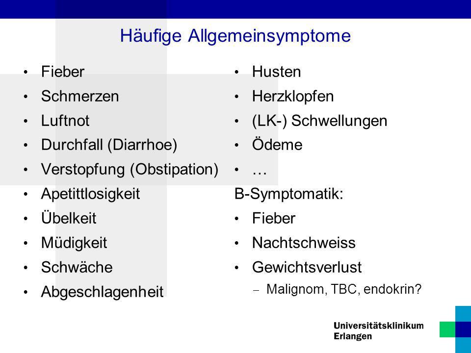 Häufige Allgemeinsymptome