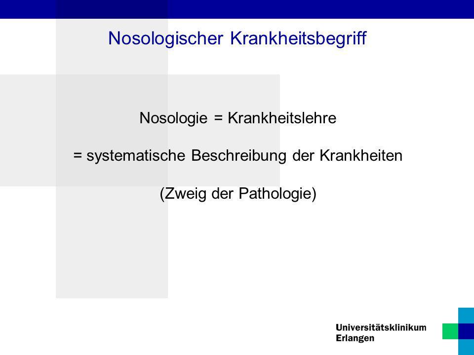 Nosologischer Krankheitsbegriff