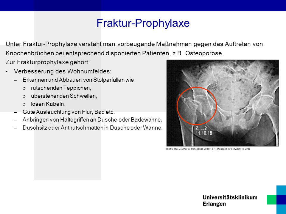 Fraktur-Prophylaxe