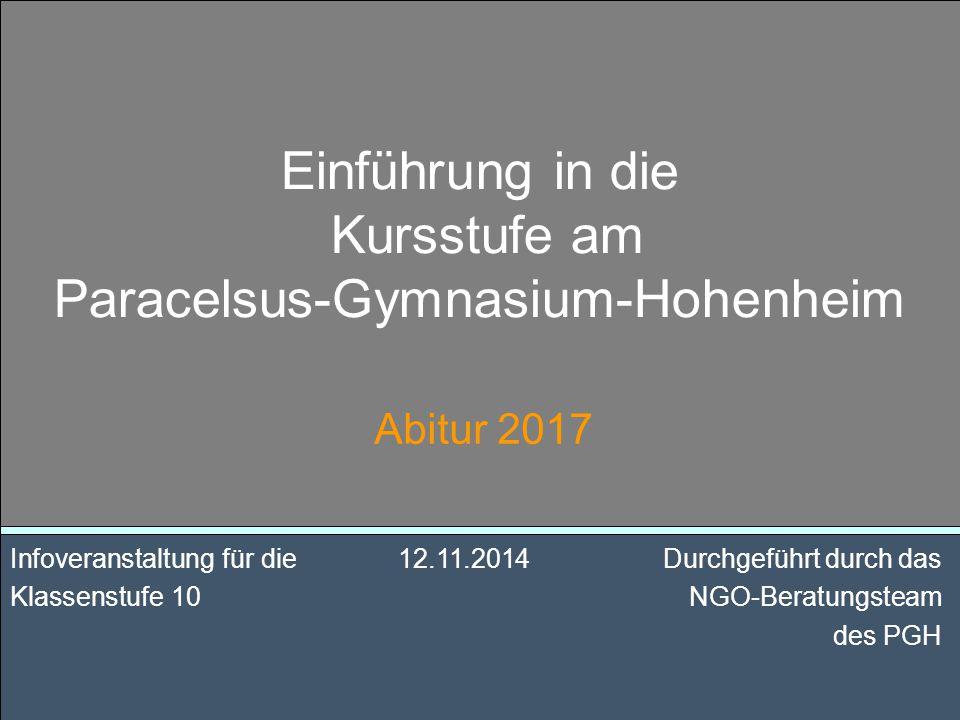 Einführung in die Kursstufe am Paracelsus-Gymnasium-Hohenheim