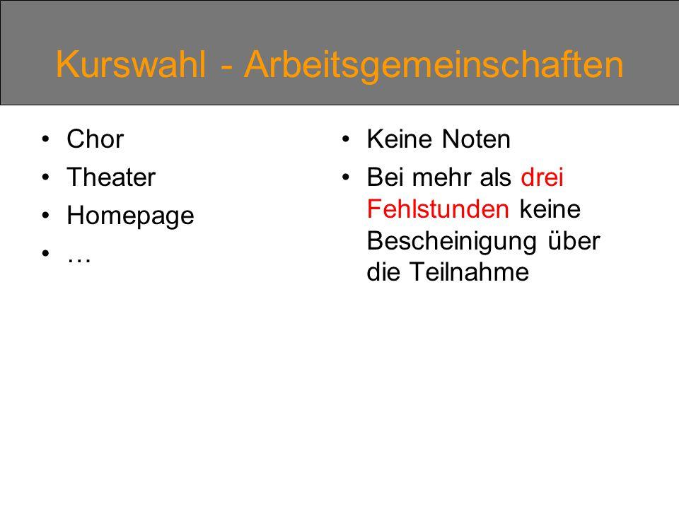 Kurswahl - Arbeitsgemeinschaften