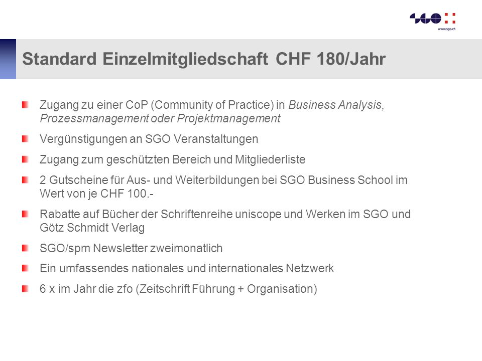 Standard Einzelmitgliedschaft CHF 180/Jahr