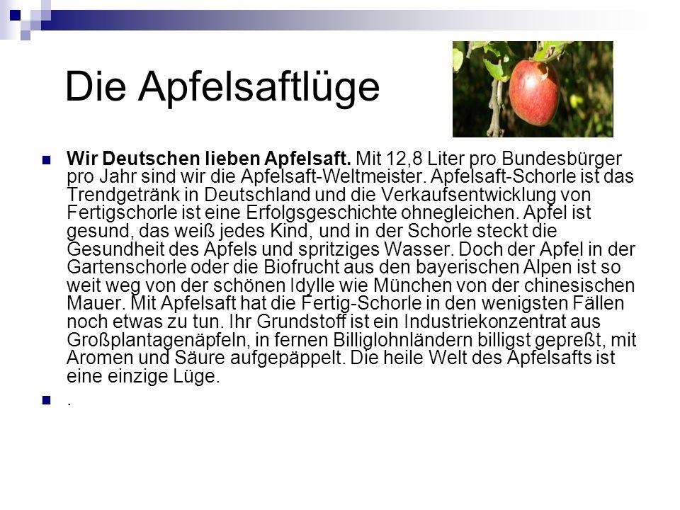 Die Apfelsaftlüge