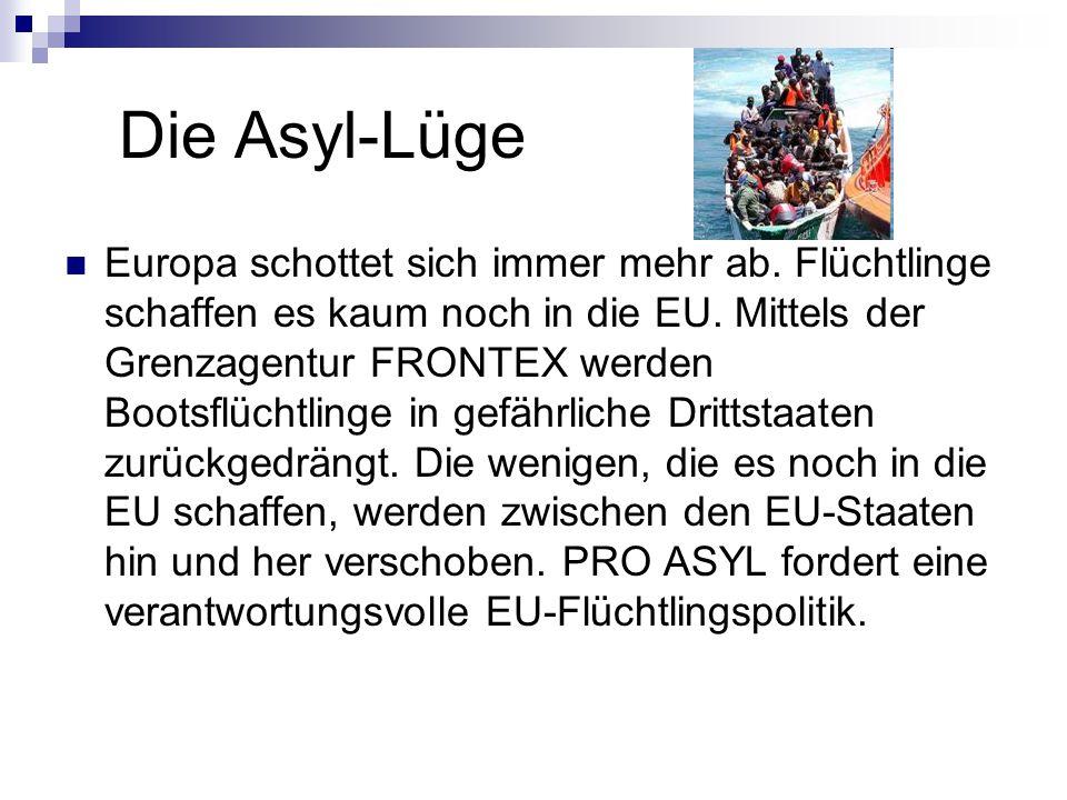 Die Asyl-Lüge