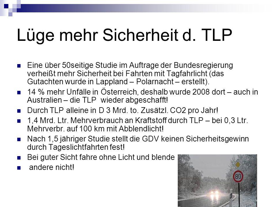 Lüge mehr Sicherheit d. TLP