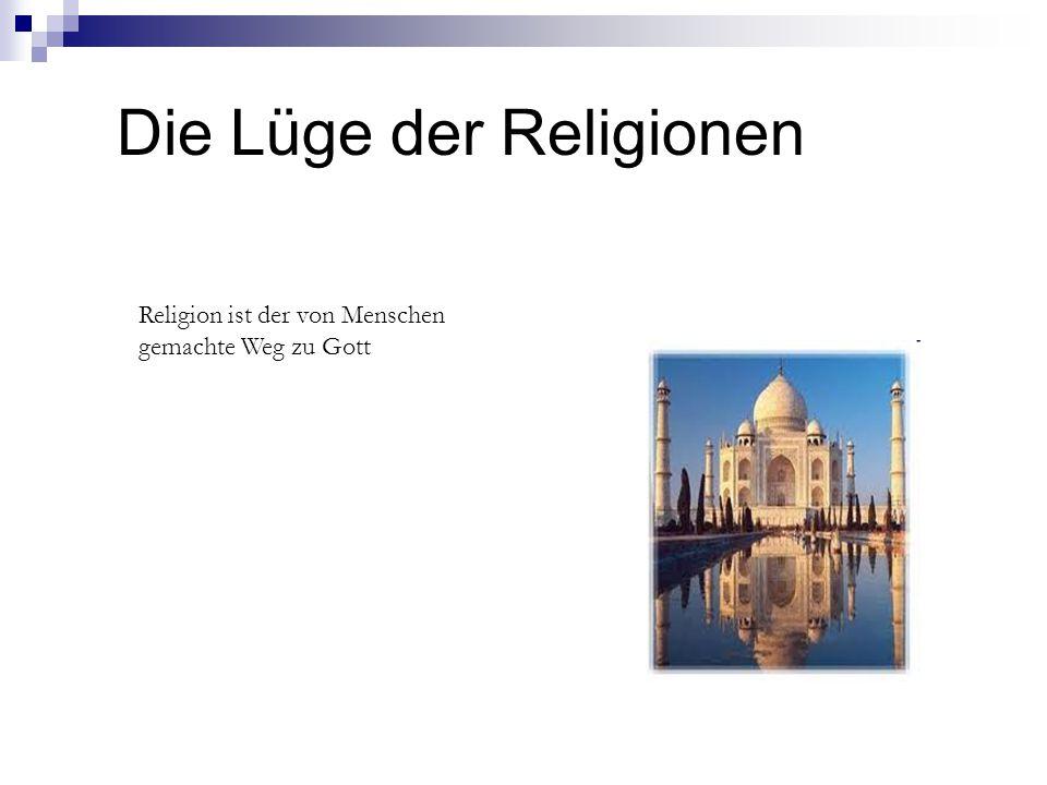 Die Lüge der Religionen