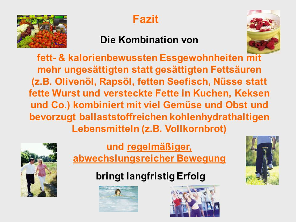 Fazit Die Kombination von