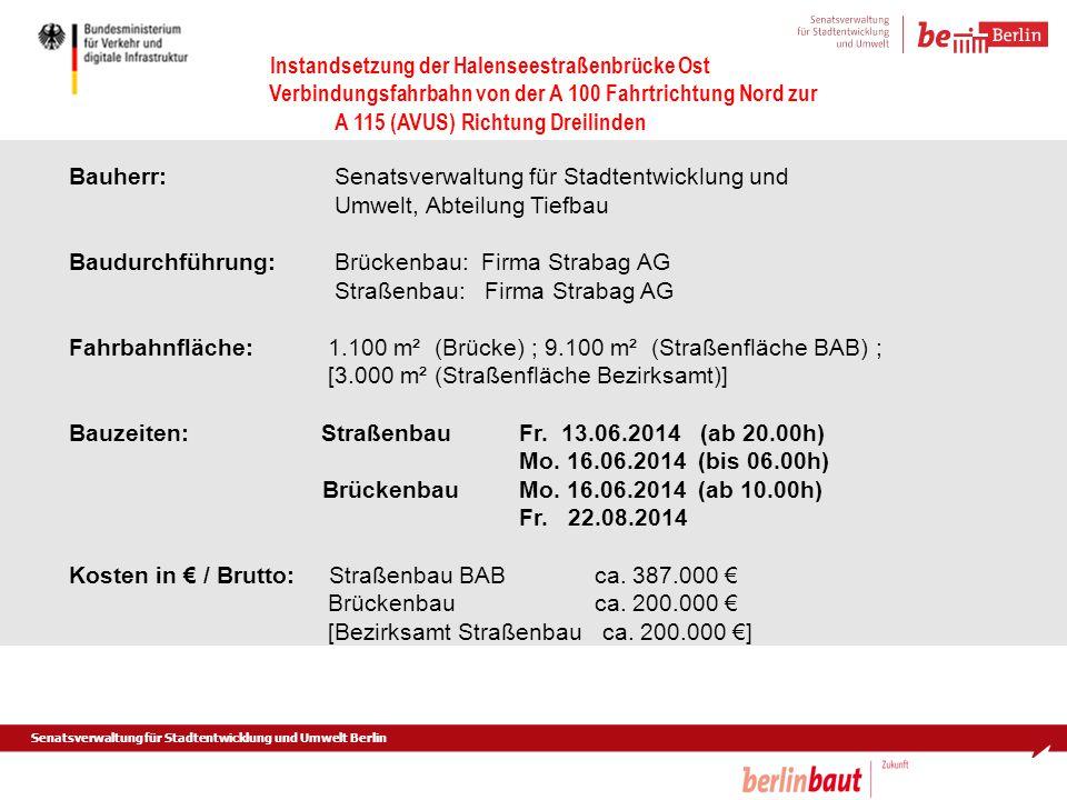 Bauherr:. Senatsverwaltung für Stadtentwicklung und