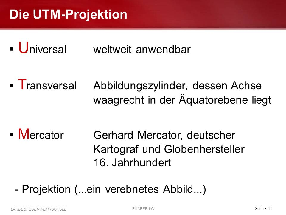 Die UTM-Projektion Universal weltweit anwendbar