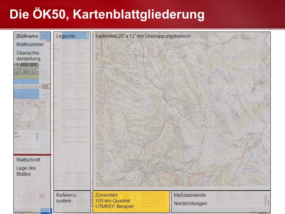Die ÖK50, Kartenblattgliederung