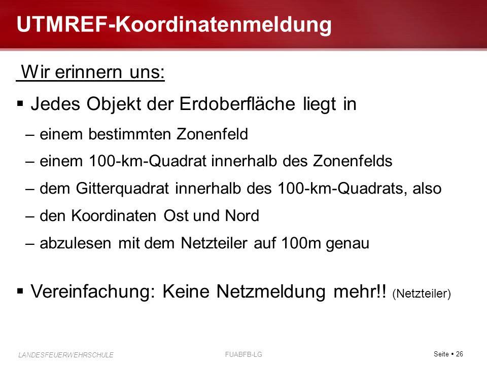 UTMREF-Koordinatenmeldung