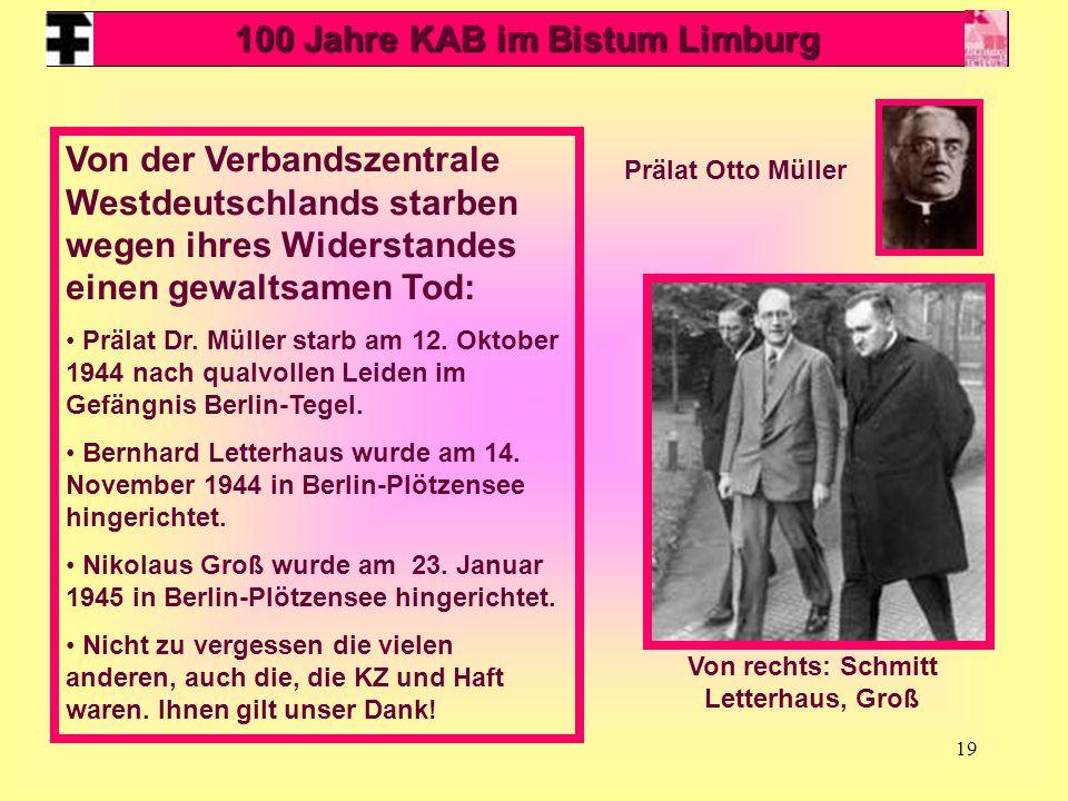 100 Jahre KAB im Bistum Limburg Von rechts: Schmitt Letterhaus, Groß
