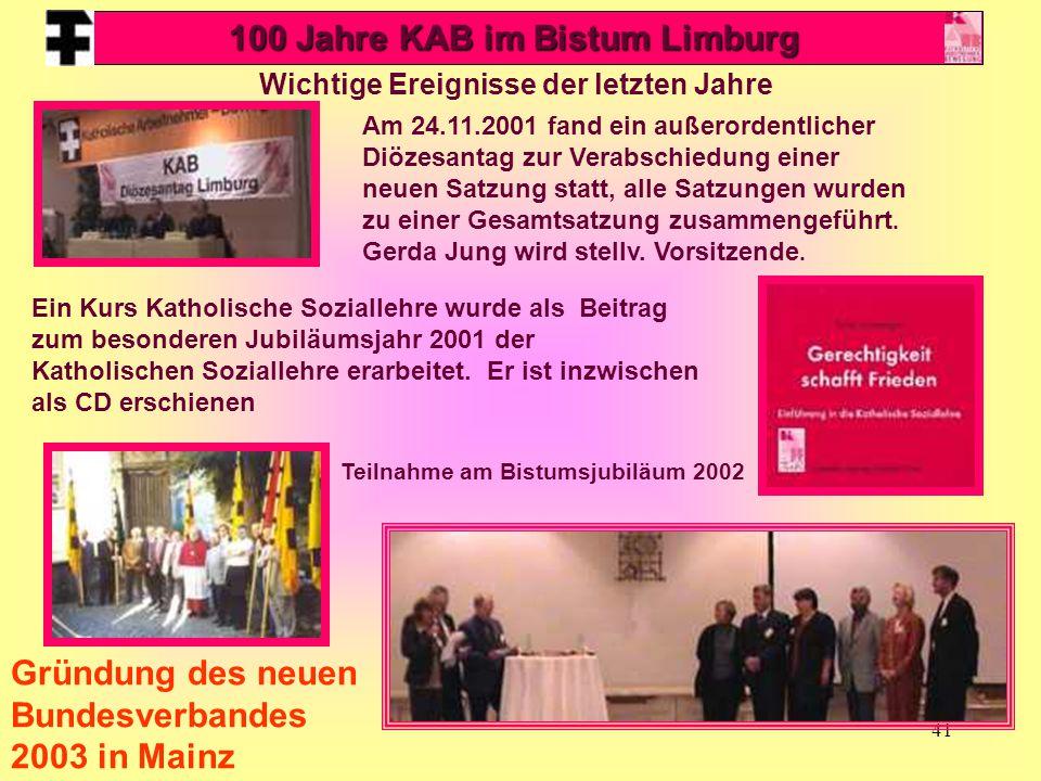 100 Jahre KAB im Bistum Limburg Wichtige Ereignisse der letzten Jahre