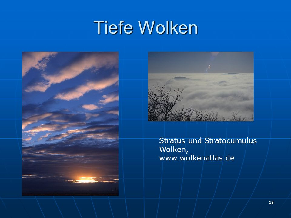 Tiefe Wolken Stratus und Stratocumulus Wolken, www.wolkenatlas.de