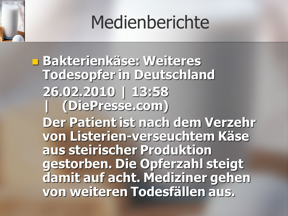 Medienberichte Bakterienkäse: Weiteres Todesopfer in Deutschland