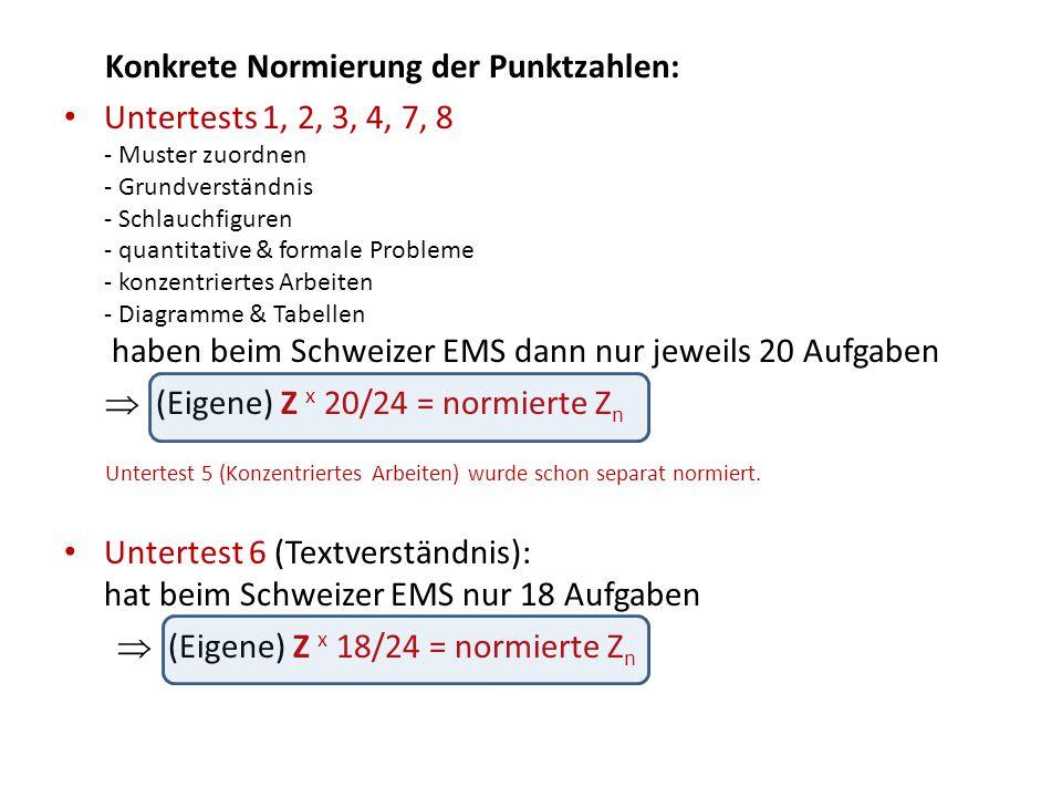 Konkrete Normierung der Punktzahlen: