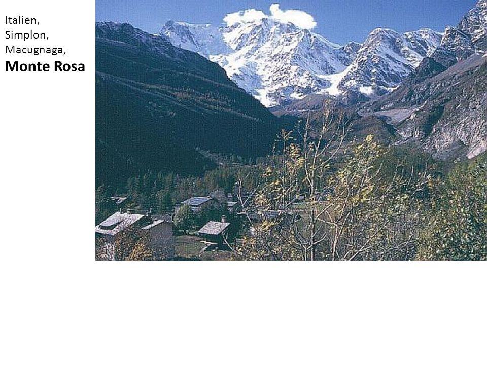 Italien, Simplon, Macugnaga, Monte Rosa