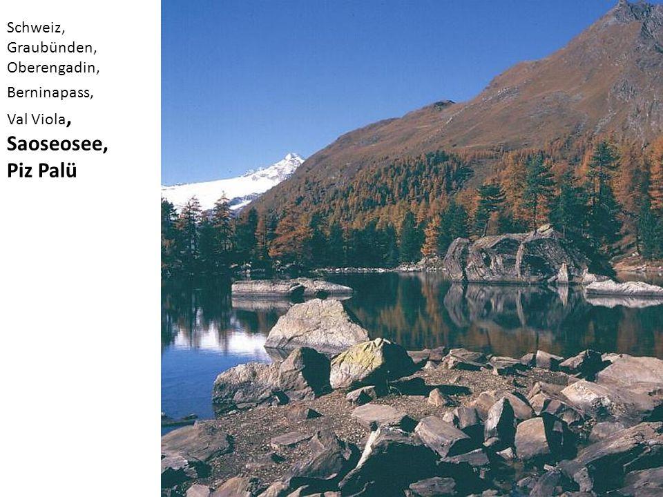 Saoseosee, Piz Palü Schweiz, Graubünden, Oberengadin, Berninapass,