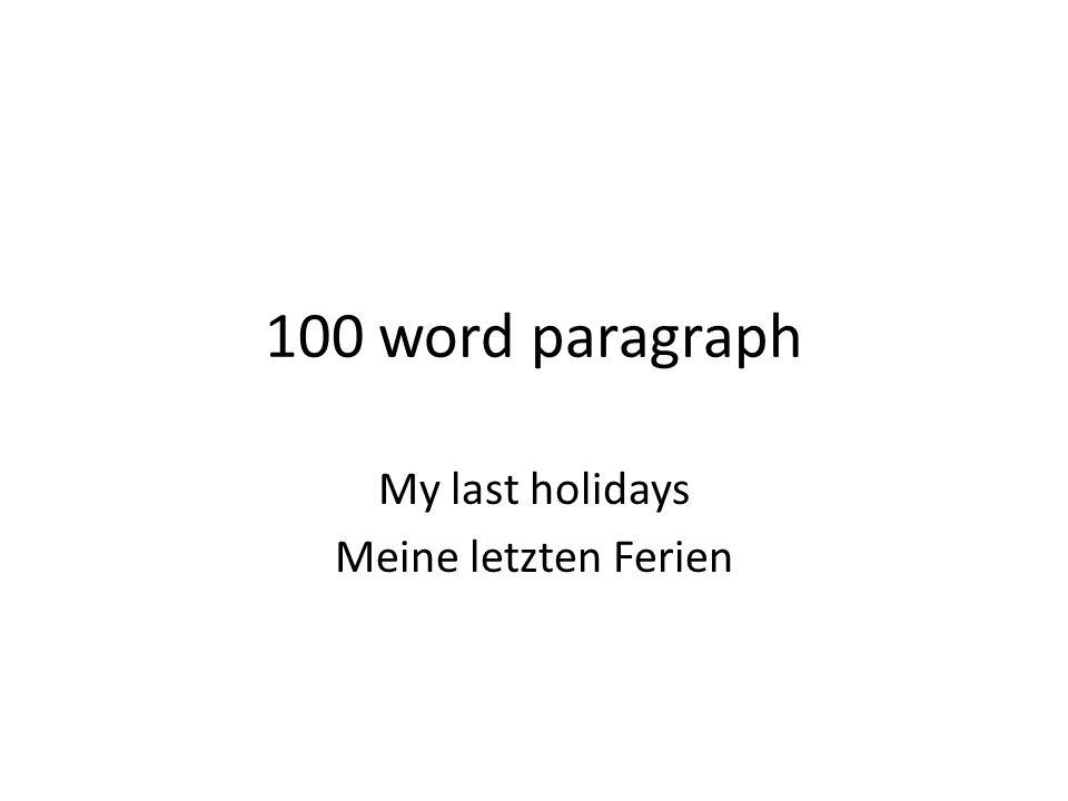My last holidays Meine letzten Ferien